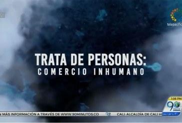Trata de personas: comercio inhumano