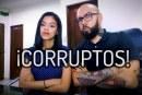 ¡Corruptos!