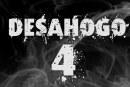 Desahogo 4