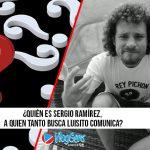 ¿Quién es Sergio Ramírez, a quien tanto busca Luisito Comunica?