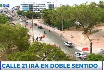 La Calle 21 operará en doble sentido a partir del próximo 27 de agosto
