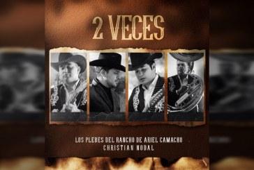 Christian Nodal se une al grupo Los Plebes del Rancho en su nuevo sencillo '2 Veces'