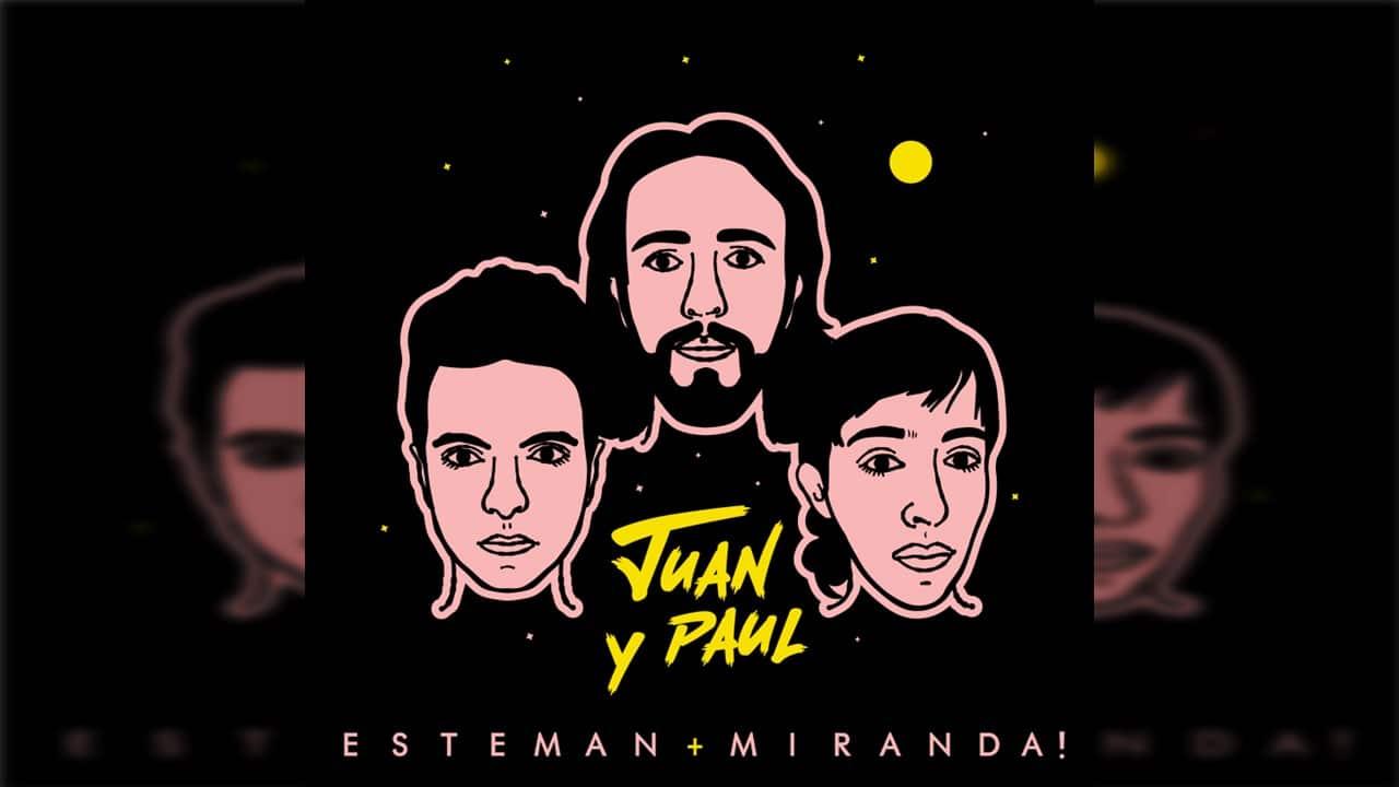Esteman se une a Miranda en el lanzamiento de su nuevo sencillo 'Juan y Paul'