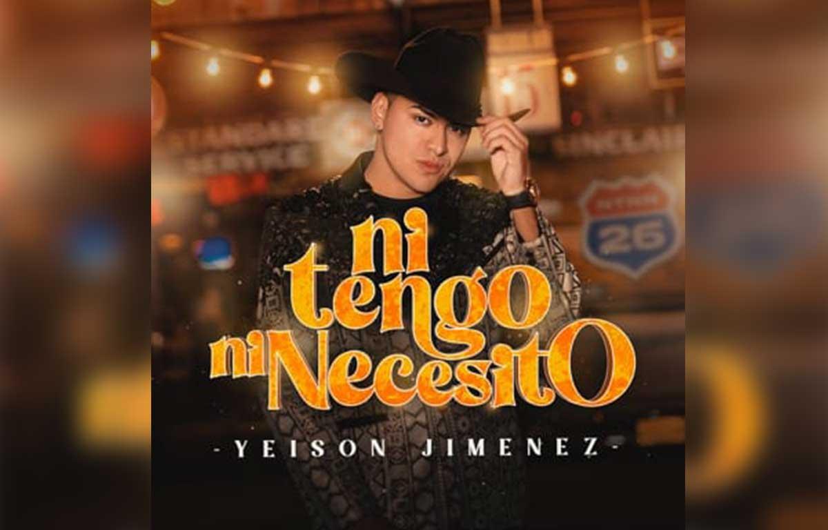 Yeison Jiménez lanza su nuevo sencillo 'Ni tengo ni necesito'