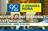 En vivo: Nuevo confinamiento extendido – 90 Minutos A Primera Hora