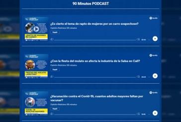 El Noticiero 90 Minutos estrena nuevo podcast en sus plataformas digitales