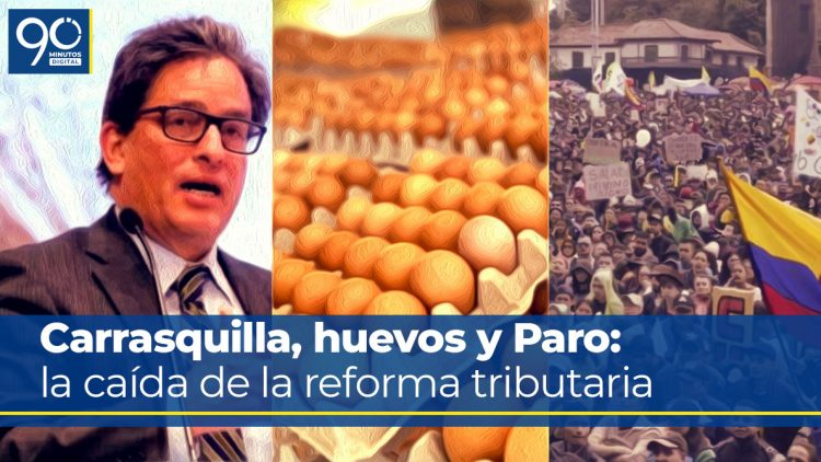 carrasquilla-huevos-paro-caida-reforma-tributaria