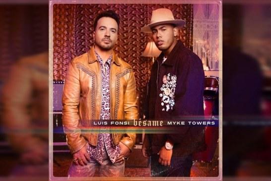 'Bésame': el nuevo sencillo de Luis Fonsi y Myke Towers
