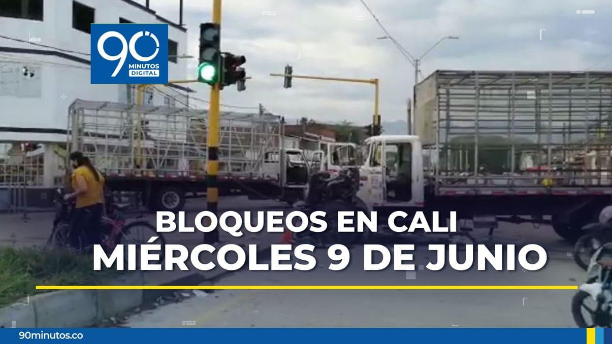 Reporte actualizado de bloqueos en Cali para este miércoles 9 de junio