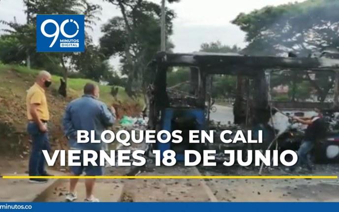 Reporte actualizado de bloqueos en Cali para este viernes 18 de junio