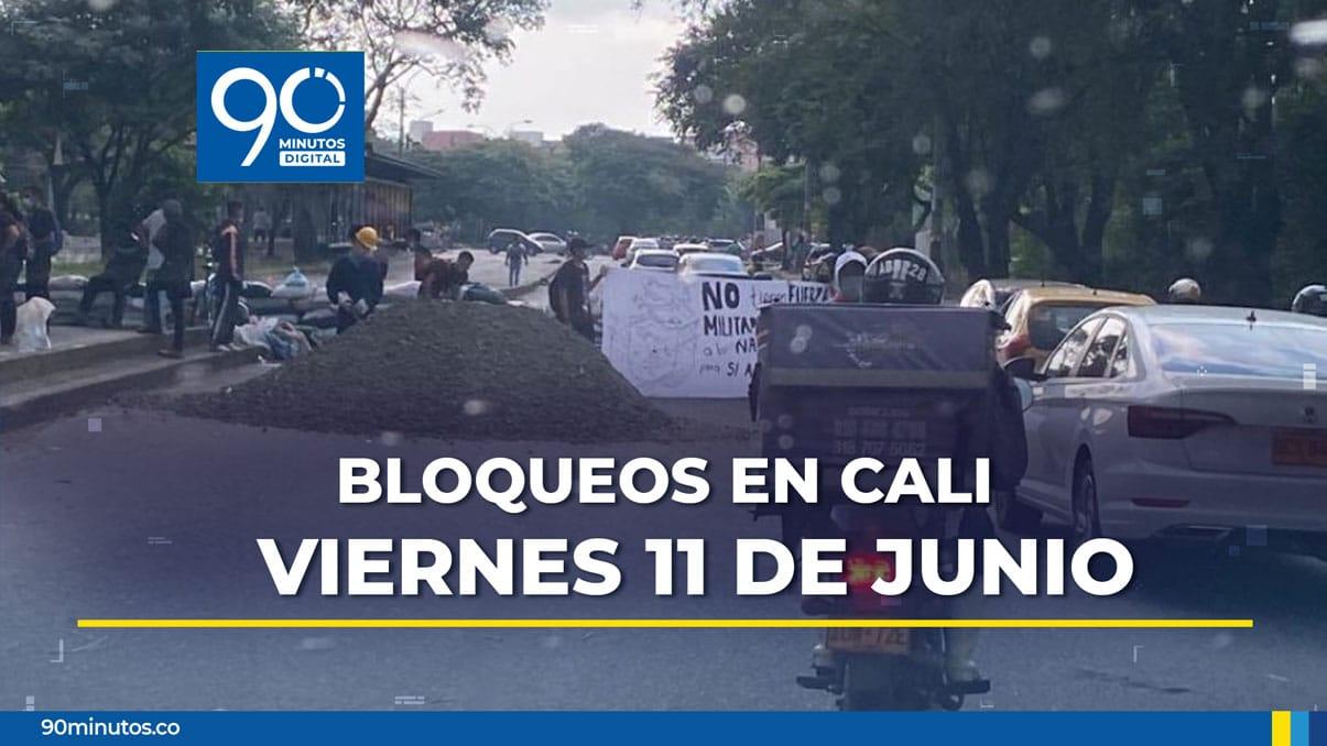 Reporte actualizado de bloqueos en Cali para este viernes 11 de junio