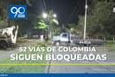 Cincuenta y dos vías de Colombia permanecen con bloqueos por Paro Nacional