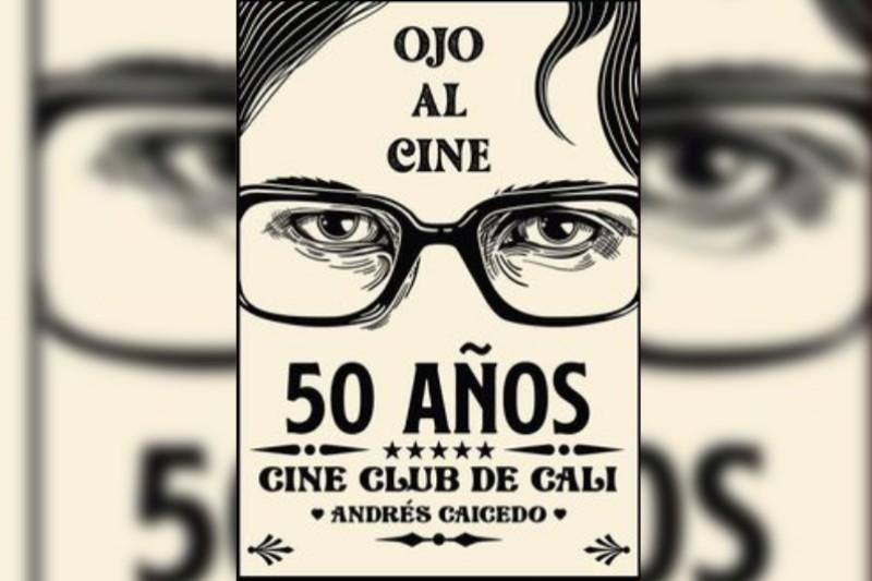 Conmemoración de los 50 años del Cine Club de Cali