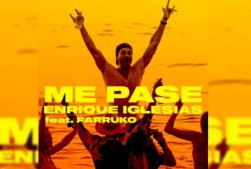"""""""Me pasé"""" lo nuevo de Enrique Iglesias junto a Farruko"""