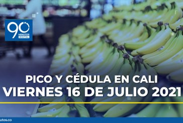 Conozca el pico y cédula en Cali para el viernes 16 de julio de 2021